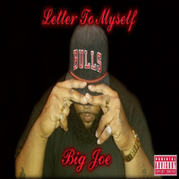 Big Joe - Letter to Myself (Explicit)