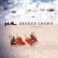 Mal - Broken Crown