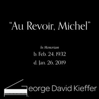 George David Kieffer - Au Revoir, Michel