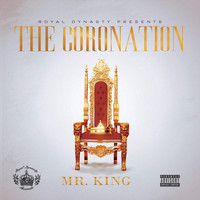 Mr. King - The Coronation (Explicit)