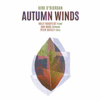 Holly Roadfeldt / Ann Moss / Peter Dutilly - Kirk O'Riordan: Autumn Winds