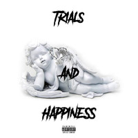 4fam, King Koopa & Tashawd - Trials & Happiness (Explicit)