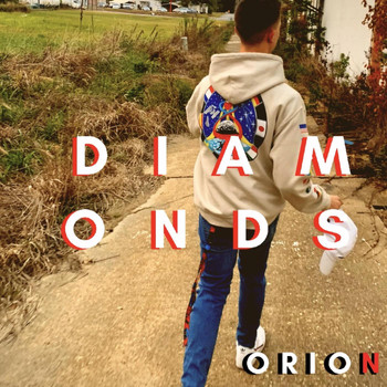 Orion - DIAMONDS (Explicit)