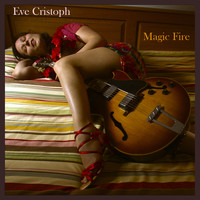 Eve Christoph / - Magic Fire