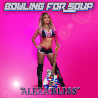 Bowling For Soup - Alexa Bliss