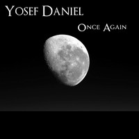 Yosef Daniel / - Once Again
