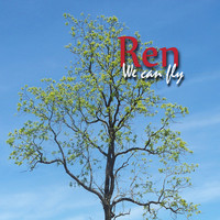 Ren / - We Can Fly