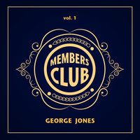 George Jones - Members Club, Vol. 1