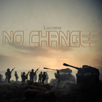 Luciano - No Changes