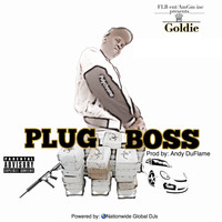 Goldie - Plug Boss (Explicit)