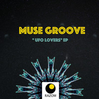 Muse Groove - Ufo lovers