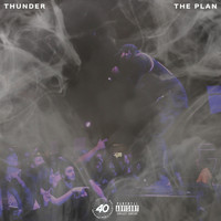 Thunder - The Plan (Explicit)