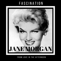 "Jane Morgan - Fascination (From ""Love in the Afternoon"")"