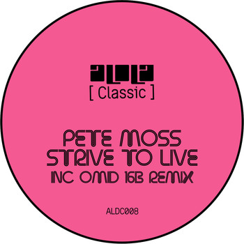 Pete Moss - Strive To Live