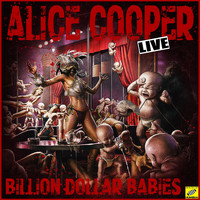 Alice Cooper - Billion Doller Babies (Live)