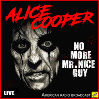 Alice Cooper - No More Mr Nice Guy (Live)
