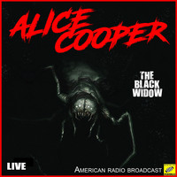 Alice Cooper - The Black Widow (Live)