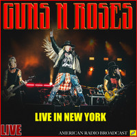 Guns N' Roses - Live in New York (Live)
