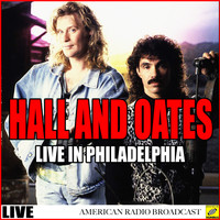 Hall And Oates - Hall and Oates Live in Philadelphia (Live)