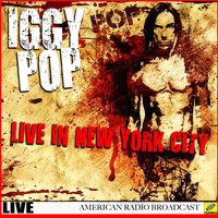Iggy Pop - Iggy Pop Live New York (Live)