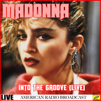 Madonna - Madonna - Into the Groove Live (Live)