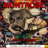 Montrose - Rock the Nation - Live (Live)