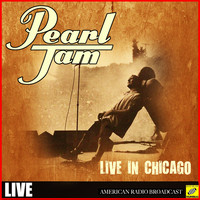 Pearl Jam - Pearl Jam - Live in Chicago