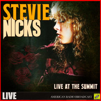 Stevie Nicks - Stevie Nicks - Live At The Summit (Live)