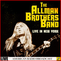 The Allman Brothers Band - The Allman Brothers Band Live in New York (Live)