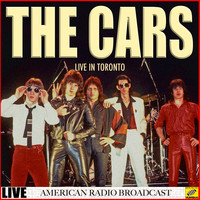 The Cars - The Cars - Live from Toronto (Live)