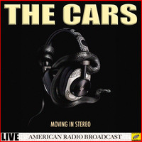 The Cars - Moving in Stereo (Live)