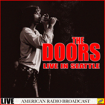 The Doors - The Doors Live Seattle (Live)