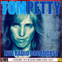 Tom Petty - Tom Petty - Live Radio Broadcast (Live)