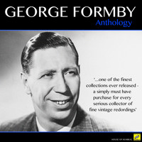 George Formby - George Formby - Anthology