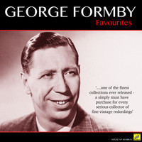 George Formby - George Formby -  Favourites