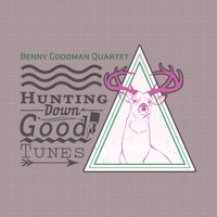 Benny Goodman Quartet - Hunting Down Good Tunes