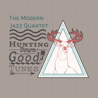 The Modern Jazz Quartet - Hunting Down Good Tunes