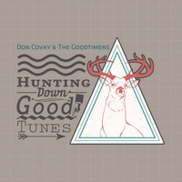 Don Covay & The Goodtimers - Hunting Down Good Tunes