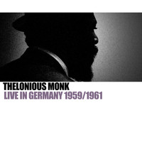 Thelonious Monk - Live In Germany 1959/1961