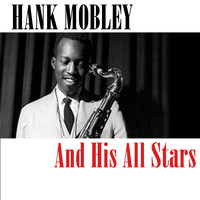 Hank Mobley - Hank Mobley And His All Stars