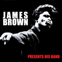 James Brown - James Brown Presents His Band