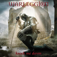Warleggion - Knock Me Down