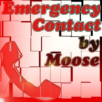 Moose - Emergency Contact (Explicit)