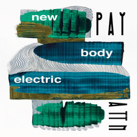 New Body Electric - Pay Attn