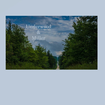 Underwood & Miller - Long, Long, Time
