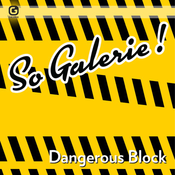 Various Artists / - So Galerie! Dangerous Block