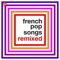 Various Artists / - French Pop Songs Remixed