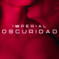 Imperial - Oscuridad