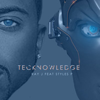 Ray J - Tecknowledge