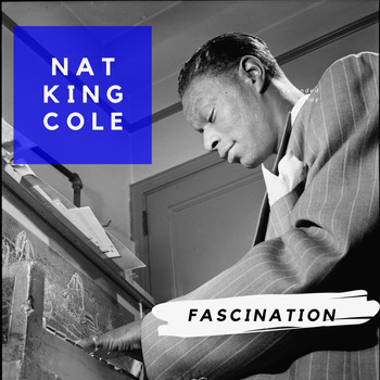 Nat King Cole - Fascination